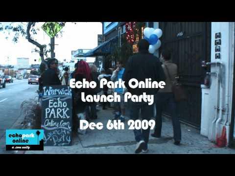 Echo Park Online Launch Party