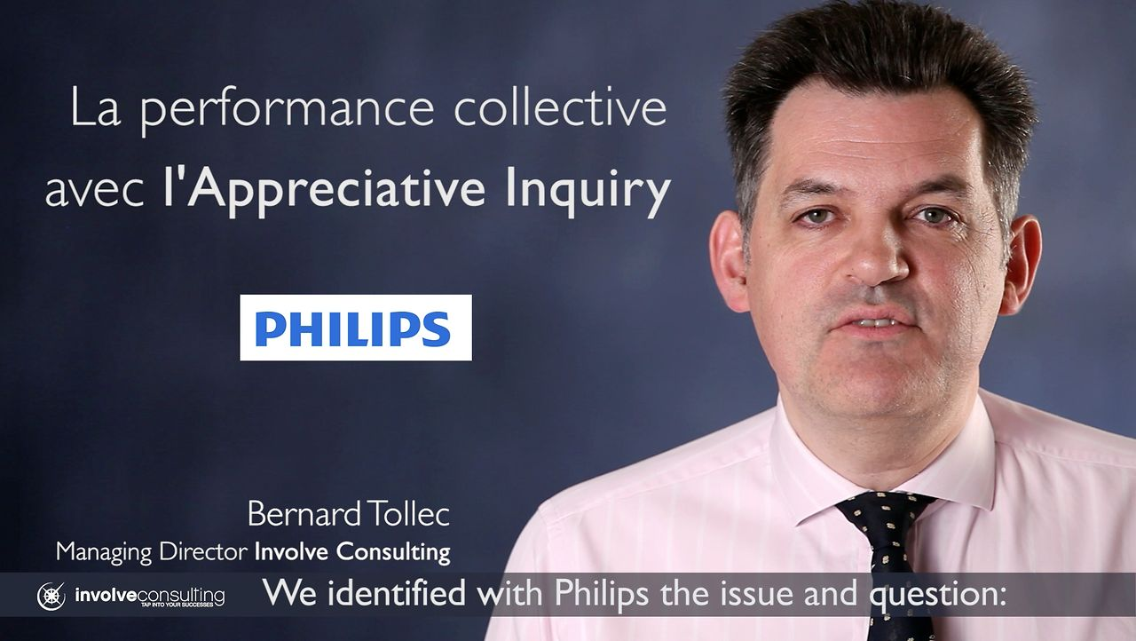 Story: La performance Collective avec l'Appreciative Inquiry chez Philips
