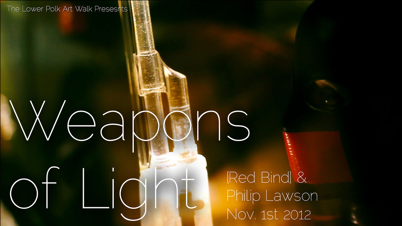 Weapons of Light - Red Bind & Philip Lawson
