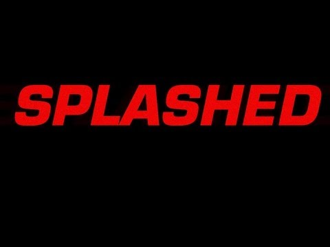 Splashed Trailer