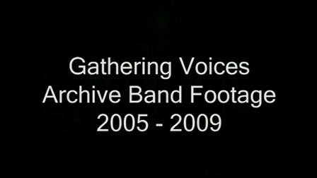 Gathering Voices Archive Band Footage