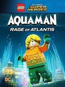 Lego DC Comics Super Heroes: Aquaman - Rage of Atlantis (2018)