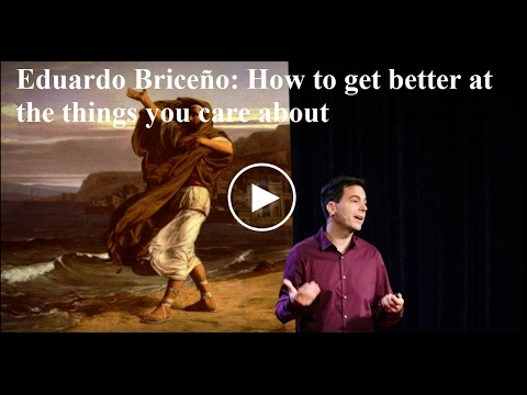How to get better at the things you care about
