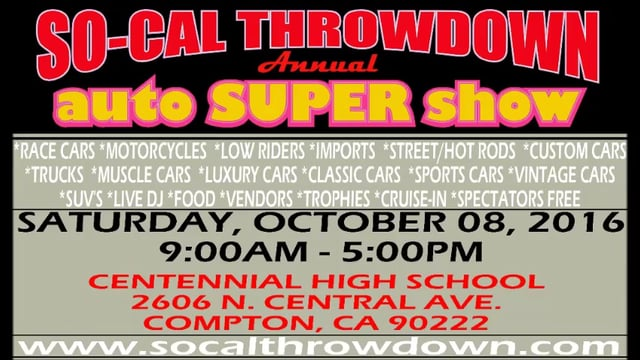 2016 SO-CAL THROWDOWN ANNUAL AUTO SUPER SHOW PROMO VIDEO!!