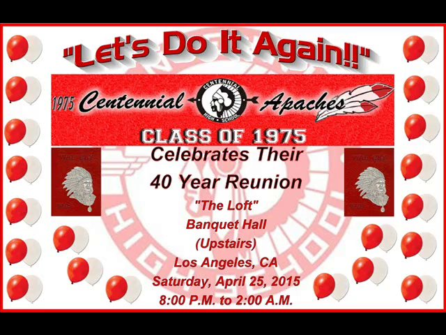 "Centennial High School Class Of 1975 40 Year Reunion ""Let's Do It Again""!!"