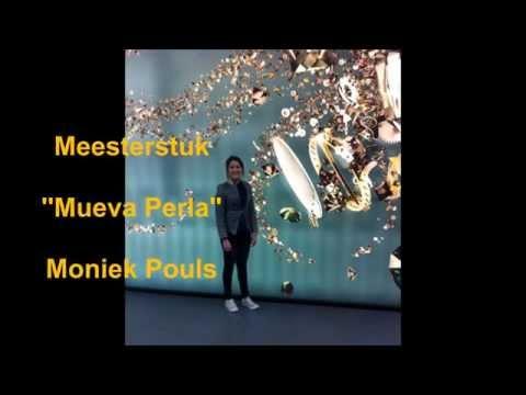 MEESTERSTUK 2014,  Moniek Pouls, Mueva Perla