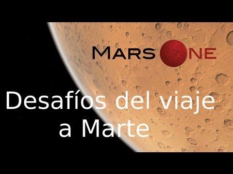 Mars One, desafíos del viaje a Marte (Español)