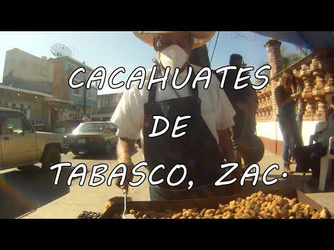 Cacahuates de Tabasco, Zacatecas.