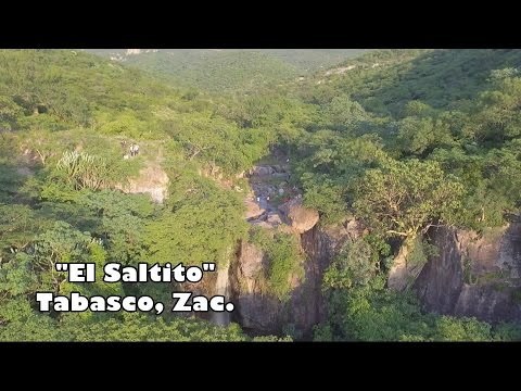 """""""El Saltito"""" Tabasco, Zacatecas."""