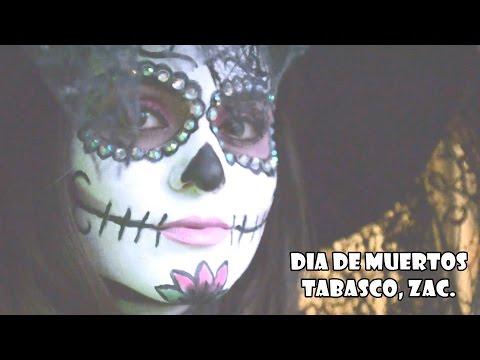 Dia de Muertos / Tabasco, Zacatecas 2016