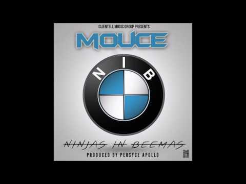 Mouce- Niggas in Beemaz