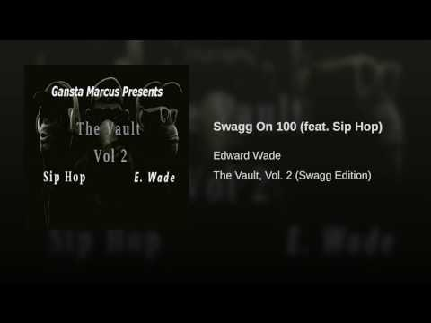 Swagg On 100 (feat. Sip Hop)