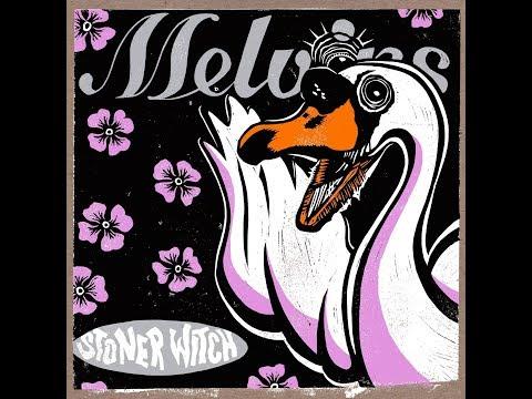 Melvins - Stoner Witch (Full Album 1994)
