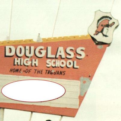 Do you remember this sign outside DouglassHigh School?