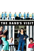 The Band's Visit / Bikur Ha-Tizmoret (2007)