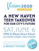 VISION DAY: New Haven Teen Takeover!