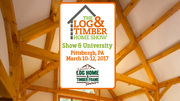 2017 Pittsburgh, PA Log & Timber Home Show