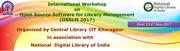 "International workshop on ""Open Source Softwares for Library Management"""