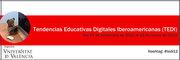 """Curso: """"Tendencias Educativas Digitales Iberoamericanas"""""""