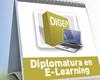 Diplomatura Universitaria en Diseño, Gestión y Evaluación de Proyectos de E-learning y Formación Virtual