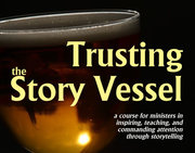 Trusting the Story Vessel