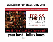 "season IV story slam in Worcester - ""never again"""