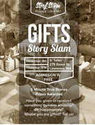 "Story Slam ""gifts"""