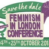 Feminism in London Conference