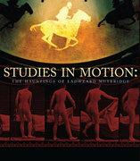 Studies in Motion: The Hauntings of Eadweard Muybridge