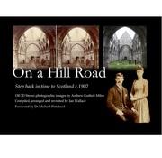 On a Hill Road. Scotland in Stereo circa 1902