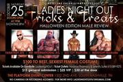 LADIES NIGHT OUT TRICKS AND TREATS HALLOWEEN EDITION-MALE REVIEW