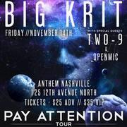 Big Krit - Pay Attention Tour