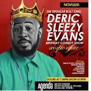 "Deric ""Sleezy"" Evas: Birthday Comedy Show"
