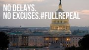 FreedomWorks & Tea Party Day of Action - Full Repeal - No Delays, No Excuses