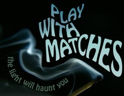 PLAY WITH MATCHES