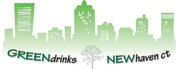 New Haven Green Drinks- Rock2Rock/ CMHC/ CitySeed Speakers