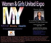 Women & Girls United Expo - My Mind ~ My Body ~ My Health