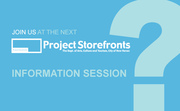 Project Storefronts Information Session