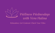 Wellness Wednesdays with Vera Halina