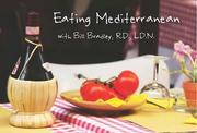 Mediterranean Eating and Olive Oil