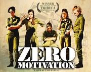 """Zero Motivation"" Film Screening"