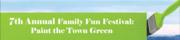 7th Annual Family Fun Festival: Paint the Town Green!