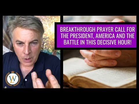 BREAKTHROUGH PRAYER CALL! | Dr. Lance Wallnau