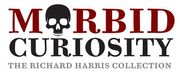 Morbid Curiosity: The Richard Harris Collection