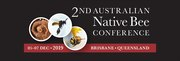 The 2nd Australian Native Bee Conference