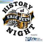The History of Erie Beer Night