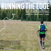 """Incline Friends present """"Running the Edge: The Colorado Trail"""""""