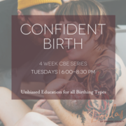 Confident Birth - 4 Week Childbirth Education Series