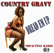 Country Gravy Dread Em Up