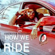 HOW WE RIDE